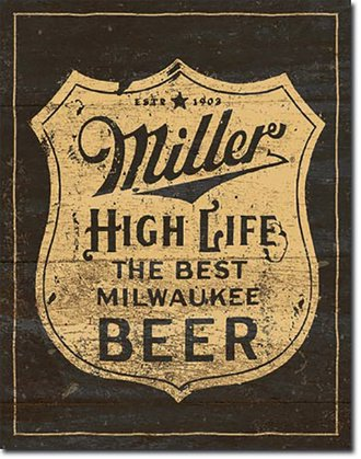 Tin Sign - Miller High Life Beer - Vintage Shield