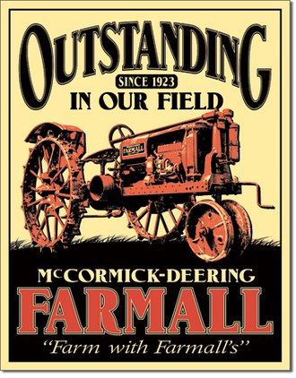 Tin Sign - McCormick-Deering Farmall - Outstanding in Our Field Since 1923