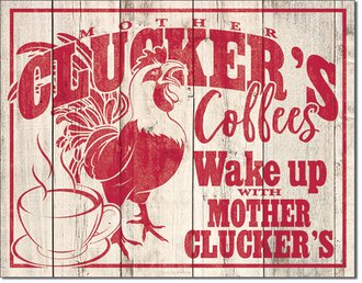 Tin Sign - Mother Clucker's Coffees