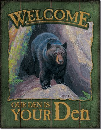 Tin Sign - Welcome - Our Den is Your Den