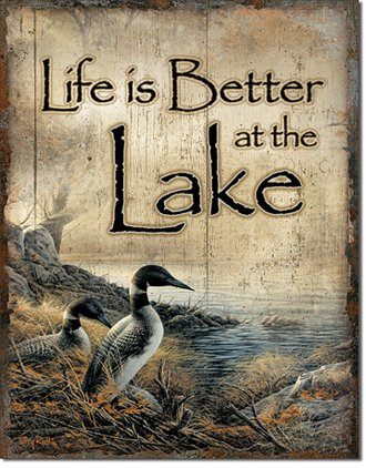 Tin Sign - Life Is Better at the Lake