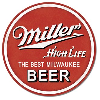 Tin Sign - Miller High Life Beer (Round)