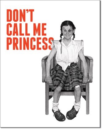 Tin Sign - Don't Call Me Princess