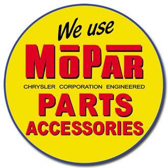 Tin Sign - We Use Mopar Parts & Accessories (Round)