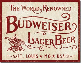 Tin Sign - Budweiser - The World Renowned Lager Beer