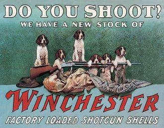 Tin Sign - Winchester - Do You Shoot?