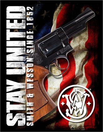 Tin Sign - Smith & Wesson - Since 1852 - Stay United w/USA Flag