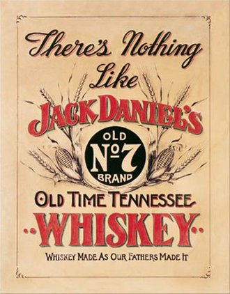 Tin Sign - Jack Daniel's - Nothing Like