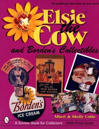 Elsie the Cow & Borden's Collectibles (160 Pages)